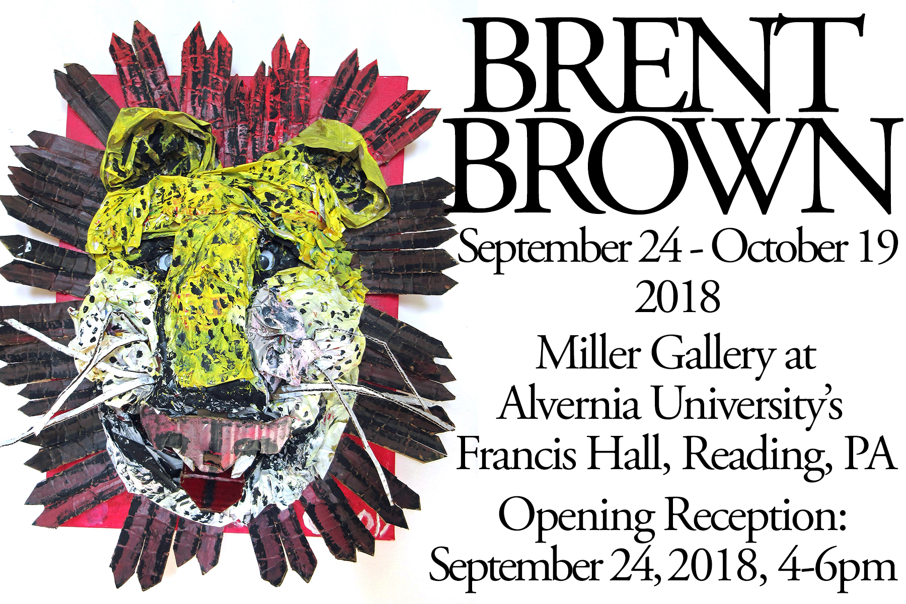 Brent Brown October 22nd 2018 Exhibition